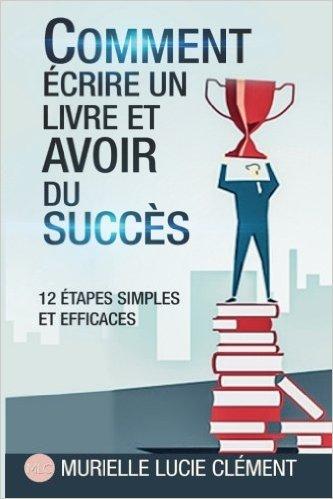Comment écrire un livre et avoir du succès