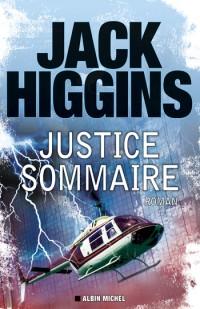 Jack Higgins, Justice sommaire