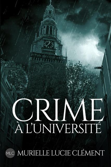 Crime à l'université, de Murielle Lucie Clément (extrait)