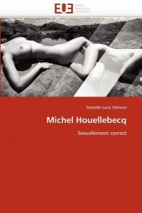 Houellebecq sexue correct