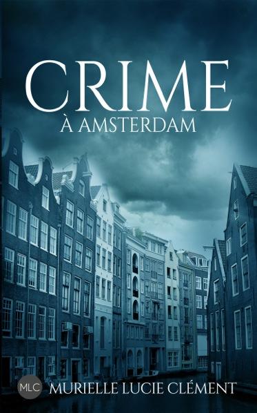 Crime à Amsterdam, sortie le 21 mars !