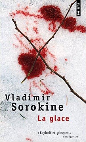 Vladimir Sorokine, Glace (russe)