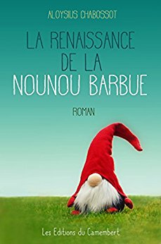 Aloysius Chabossot, La Renaissance de la nounou barbue