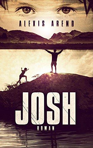 Josh, d'Alexis Arend: roman incontournable !