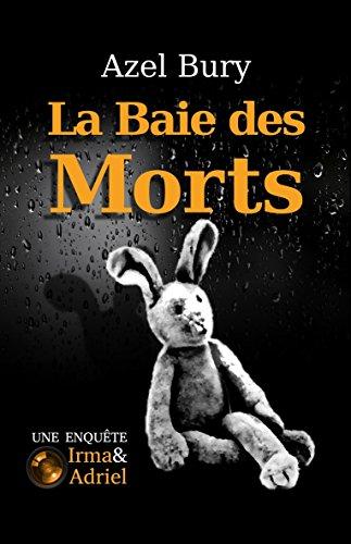 La Baie des morts, roman d'Azel Bury