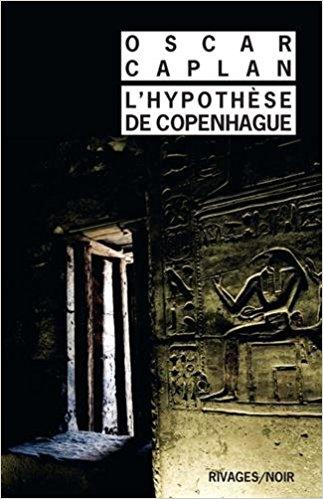 L'hypothèse de Copenhague, Oscar Caplan