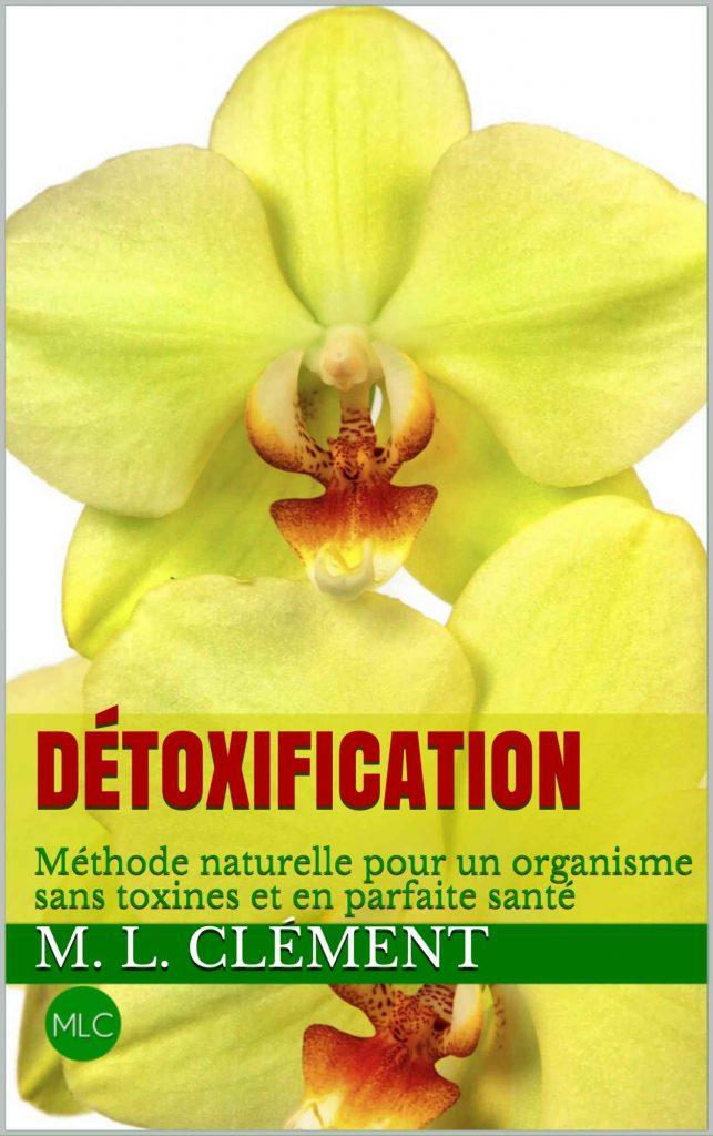 Détoxification, une méthode naturelle